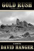 Gold Rush: Otago 1861-1864
