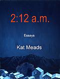 2:12 A.M.: Essays
