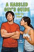 A Hassled Guy's Guide