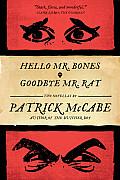 Hello Mr Bones Goodbye Mr Rat