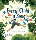 Every Child a Song: A Celebration of Children's Rights