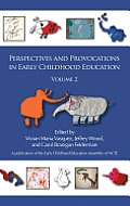 Perspectives and Provocations in Early Childhood Education, Volume 2 (Hc)