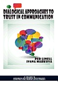 Dialogical Approaches to Trust in Communication (Hc)