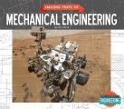 Amazing Feats of Mechanical Engineering