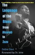 The Language of the Blues: From Alcorub to Zuzu