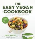 Easy Vegan Cookbook Make Great & Healthy Home Cooking Practices Effortless