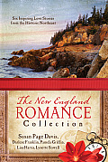 New England Romance Collection Six Inspiring Love Stories from the Historic Northeast