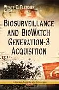 Biosurveillance & Biowatch Generation-3 Acquisition