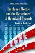 Employee Morale & Department of Homeland Security