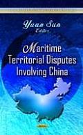 Maritime Territorial Disputes Involving China