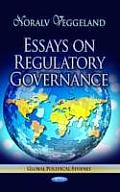 Essays on Regulatory Governance