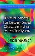 Rls Wiener Smoother from Randomly Delayed Observations in Linear Discrete-Time Systems