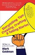 Storytelling Tips: Creating, Crafting & Telling Stories