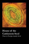 House of the Cardamom Seed