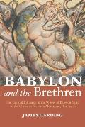 Babylon and the Brethren