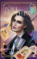 The Poet and the Prophecy: Magic University Book Four
