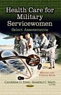 Health Care for Military Servicewomen