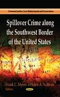Spillover Crime Along the Southwest Border of the United States