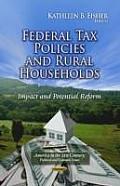 Federal Tax Policies & Rural Households