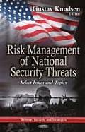 Risk Management of National Security Threats