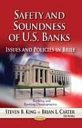 Safety and Soundness of U.S. Banks