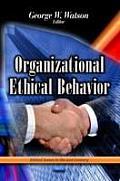 Organizational Ethical Behavior