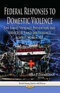 Federal Responses to Domestic Violence