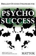 Psycho Success