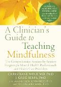 Clinicians Guide To Teaching Mindfulness A Practical Manual For Clinicians & Healthcare Providers