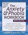 Anxiety & Phobia Workbook 6th Edition