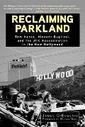 Reclaiming Parkland Tom Hanks Vincent Bugliosi & the JFK Assassination in the New Hollywood