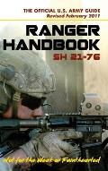 U.S. Army Ranger Handbook SH21-76, Revised FEBRUARY 2011