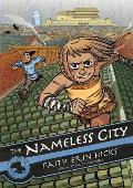 The Nameless City: The Nameless City #1