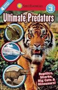 Smithsonian Readers Ultimate Predators Level 3