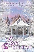 Love to Believe: Fireflies Book 2