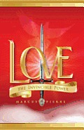 Love, the Invincible Power