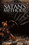 Understanding Satan's Methods