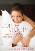 Come Again Sex Toy Erotica