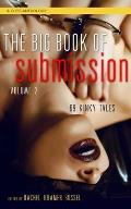 Big Book of Submission Volume 2 69 Kinky Tales