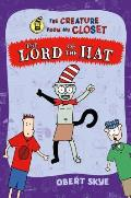 Creature from My Closet 05 The Lord of the Hat