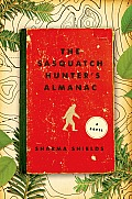 The Sasquatch Hunters Almanac