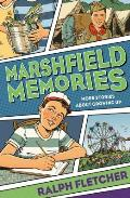 Marshfield Memories More Stories about Growing Up