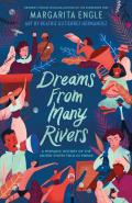 Dreams from Many Rivers A Hispanic History of the United States Told in Poems
