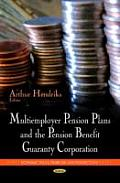 Multiemployer Pension Plans & the Pension Benefit Guaranty Corporation