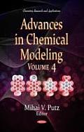 Advances in Chemical Modelingvolume 4