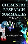 Chemistry Research Summariesvolume 9