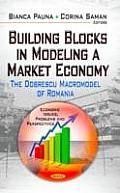 Building Blocks in Modeling a Market Economy