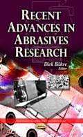 Recent Advances in Abrasives Research
