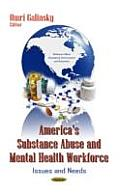 America's Substance Abuse & Mental Health Workforce