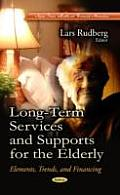Long-Term Services and Supports for the Elderly